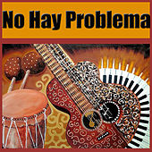 No Hay Problema by Various Artists