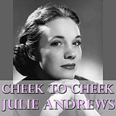 Cheek To Cheek de Julie Andrews