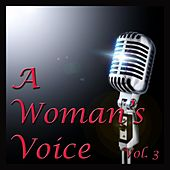 A Woman's Voice, Vol. 3 de Various Artists