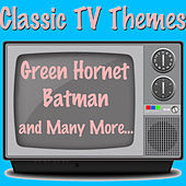 Classic TV Themes: Green Hornet, Batman and Many More de Maxwell Davis