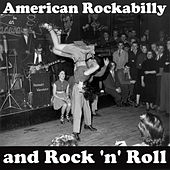 American Rockabilly and Rock 'n' Roll by Various Artists