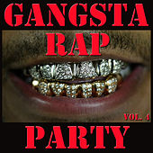 Gangsta Rap Party, Vol. 4 de Various Artists