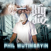 Phil Wutimsayin by Big Jaz
