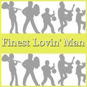 Finest Lovin' Man von Various Artists