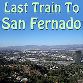 Last Train To San Fernado de Various Artists