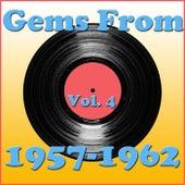 Gems From 1957-1962, Vol. 4 de Various Artists