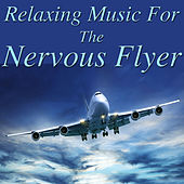 Relaxing Music for The Nervous Flyer by Spirit