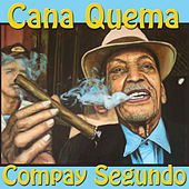 Cana Quema von Compay Segundo