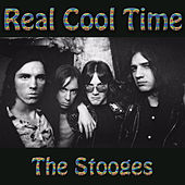 Real Cool Time de The Stooges