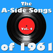The A-Side Songs of 1961, Vol. 4 de Various Artists
