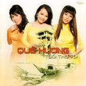 Que Huong Tuoi Tho Toi van Various