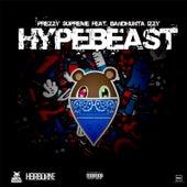 Hype Beast (Remix) von Prezzy Supreme