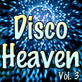 Disco Heaven, Vol. 3 by Various Artists