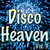 Disco Heaven, Vol. 3 von Various Artists