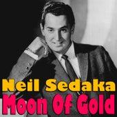 Moon Of Gold by Neil Sedaka