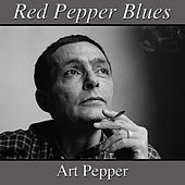 Red Pepper Blues by Art Pepper