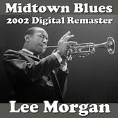 Midtown Blues (2002 Digital Remaster) by Lee Morgan