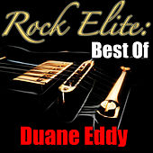 Rock Elite: Best Of Duane Eddy di Duane Eddy