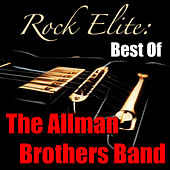 Rock Elite: Best Of The Allman Brothers Band (Live) de The Allman Brothers Band