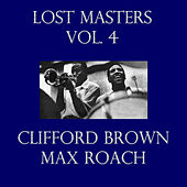 Lost Masters Vol. 4 de Clifford Brown