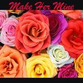 Make Her Mine de Various Artists