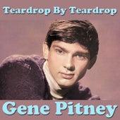 Teardrop By Teardrop, Vol. 1 by Gene Pitney