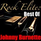 Rock Elite: Best Of Johnny Burnette by Johnny Burnette