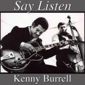 Say Listen von Kenny Burrell