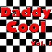Daddy Cool, Vol. 1 by Various Artists