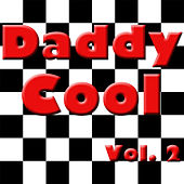 Daddy Cool, Vol. 2 de Various Artists