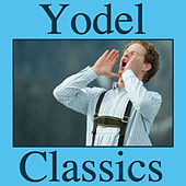 Yodel Classics by Various Artists