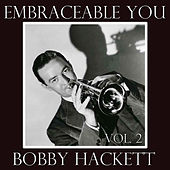 Embraceable You, Vol. 2 by Bobby Hackett