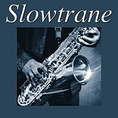 Slowtrane by Various Artists