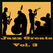 Jazz Greats Vol. 3 de Various Artists