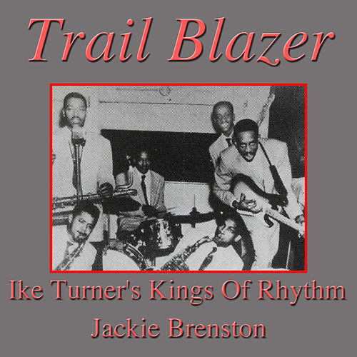 Trail Blazer by Ike Turner