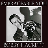 Embraceable You, Vol. 4 by Bobby Hackett