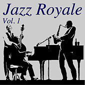 Jazz Royale, Vol. 1 de Various Artists