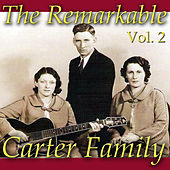 The Remarkable Carter Family, Vol. 2 by The Carter Family