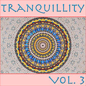 Tranquillity, Vol. 3 by Various Artists