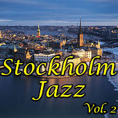 Stockholm Jazz, Vol. 2 by Various Artists