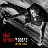 Días de Vino y Cosas von Javier Ojeda