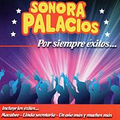 Por Siempre Éxitos de Sonora Palacios