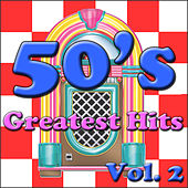50's Greatest Hits, Vol. 2 by Various Artists
