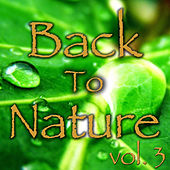 Back to Nature, Vol. 3 by Various Artists