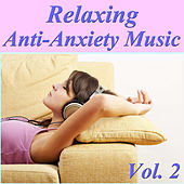 Relaxing Anti-Anxiety Music, Vol. 2 by Spirit