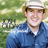 Country Revival by Josh Oldaker
