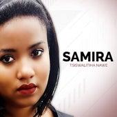 Tsiswalitiha Nawe by Samira