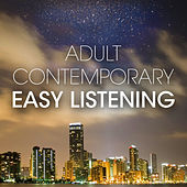 Adult Contemporary Easy Listening de Various Artists