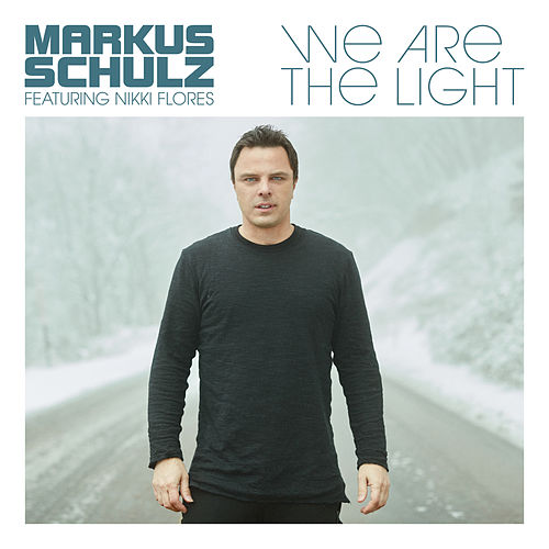 We Are the Light by Markus Schulz