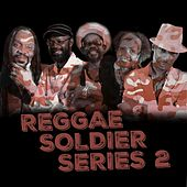Reggae Soldier Series 2 by Various Artists